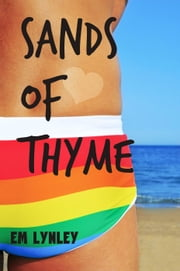 Sands of Thyme - Delectable, #1 ebook by EM Lynley