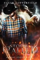 Storm Called: A Royal States Novel ebook by Susan Copperfield