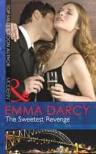 The Sweetest Revenge (Mills & Boon Modern) ebook by Emma Darcy