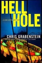 Hell Hole ebook by Chris Grabenstein
