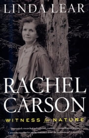 Rachel Carson - Witness for Nature ebook by Linda Lear