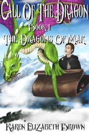 Call Of The Dragon ebook by Karen Elizabeth Brown