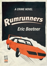 Rumrunners ebook by Eric Beetner