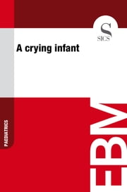 A Crying Infant ebook by Sics Editore