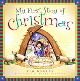 My First Story of Christmas ebook by Tim Dowley