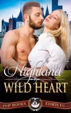 Highland Wild Heart ebook by