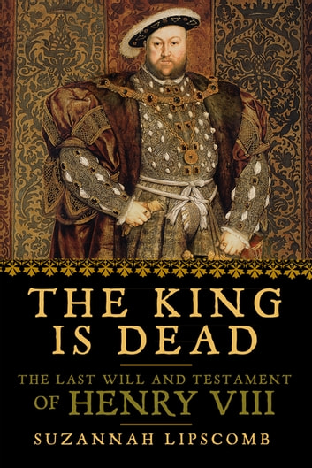 Henry viii ebook ebook collections free ebooks and more the king is dead the last will and testament of henry viii ebook the king is fandeluxe Document