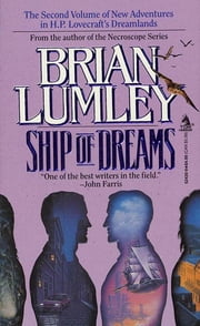 Ship of Dreams ebook by Brian Lumley
