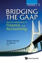 Bridging the GAAP ebook by Itzhak Venezia,Zvi Wiener