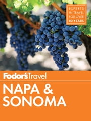 Fodor's Napa & Sonoma ebook by Fodor's Travel Guides