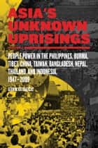 Asia's Unknown Uprisings Vol.2 ebook by George Katsiaficas