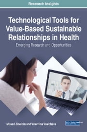 Technological Tools for Value-Based Sustainable Relationships in Health