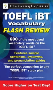 TOEFL iBT® Vocabulary Flash Review ebook by Learning Express Llc