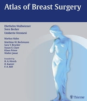 Atlas of Breast Surgery ebook by Diethelm Wallwiener,Sven Becker,Umberto Veronesi
