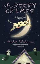 Nursery Crimes ebook by Ayelet Waldman