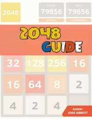 2048 Guide ebook by Josh Abbott