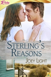 Sterling's Reasons ebook by Joey Light