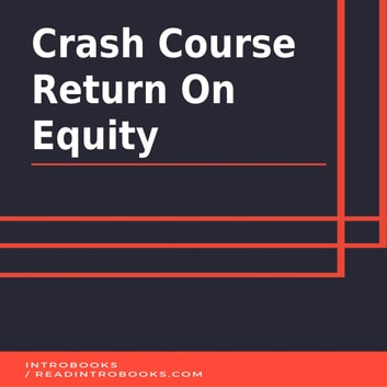 Crash Course Return On Equity audiobook by Introbooks Team