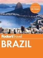 Fodor's Brazil ebook by Fodor's Travel Guides