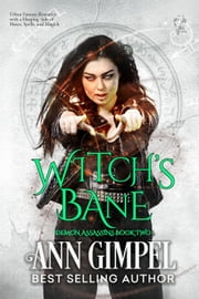Witch's Bane - Demon Assassins, #2 ebook by Ann Gimpel