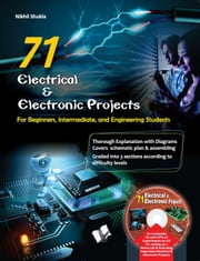 71 ELECTRICAL & ELECTRONIC PORJECTS (with CD) ebook by NIKHIL SHUKLA
