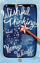 Wishful Thinking ebook by Kamy Wicoff