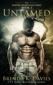 Untamed (Vampire Awakenings, Book 3) ebook by Brenda K. Davies