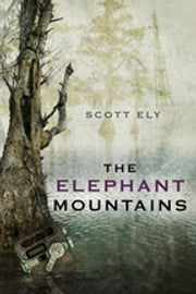 The Elephant Mountains ebook by Scott Ely