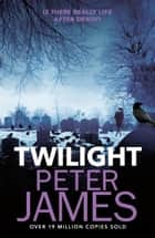 Twilight eBook by Peter James