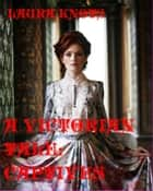 A Victorian Tale: Captives ebook by Laura Knots