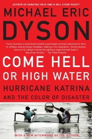 Come Hell or High Water ebook by Michael, Eric Dyson