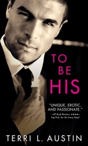 To Be His ebook by Terri Austin