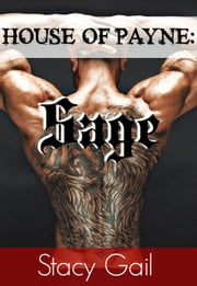 House of Payne: Sage - House Of Payne Series ebook by Stacy Gail