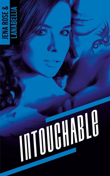 Intouchable eBook by Lanabellia,Jena Rose