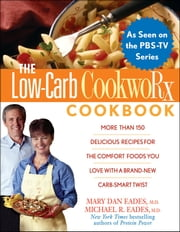 The Low-Carb CookwoRx Cookbook ebook by Ursula Solom,Mary Dan Eades,Michael R Eades
