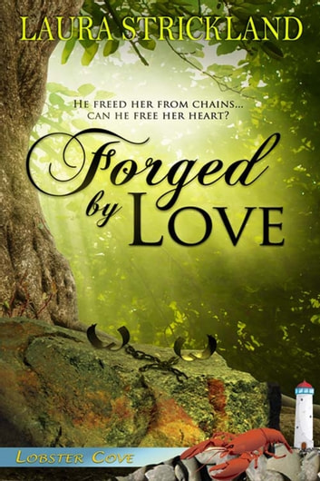 Forged by Love ebook by Laura  Strickland