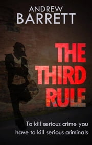 The Third Rule - Eddie Collins, #1 ebook by Andrew Barrett