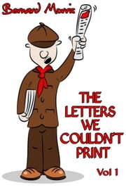 The Letters We Couldn't Print Vol 1 ebook by Bernard Morris
