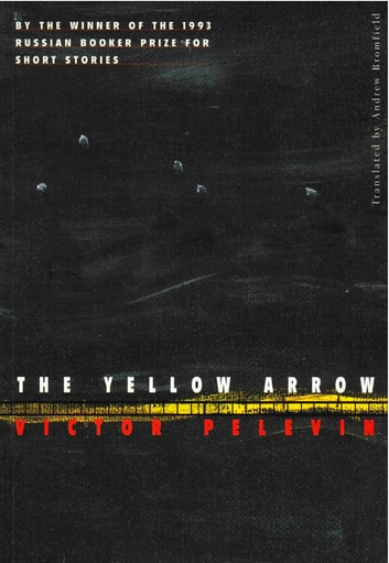 The Yellow Arrow ebook by Victor Pelevin