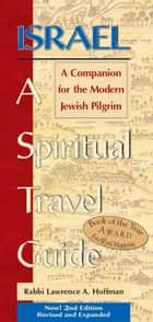 IsraelA Spiritual Travel Guide ebook by Rabbi Lawrence A. Hoffman
