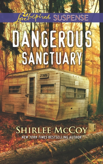 Dangerous Sanctuary ebook by Shirlee McCoy