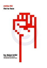 Mirko Ilic - Fist to Face ebook by Dejan Krsic