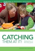 Catching them at it! ebook by Sally Featherstone