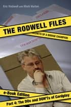 Rodwell Files: Part 4 - The DOs and DON'Ts of Cardplay ebook by Eric Rodwell, Mark Horton