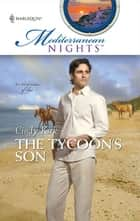 The Tycoon's Son ebook by Cindy Kirk