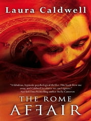 The Rome Affair ebook by Laura Caldwell