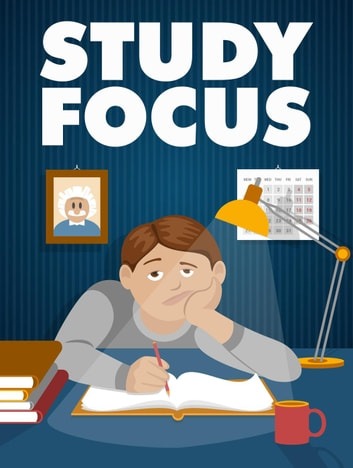 Study Focus ebook by Napoleon Hill