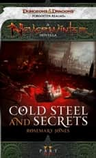 Cold Steel and Secrets ebook by Rosemary Jones