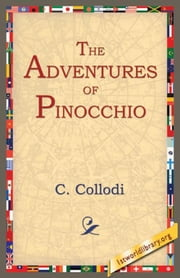 The Adventures of Pinocchio ebook by Collodi, C.