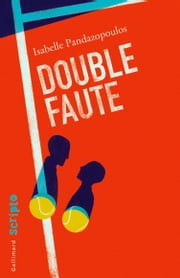 Double faute ebook by Isabelle Pandazopoulos